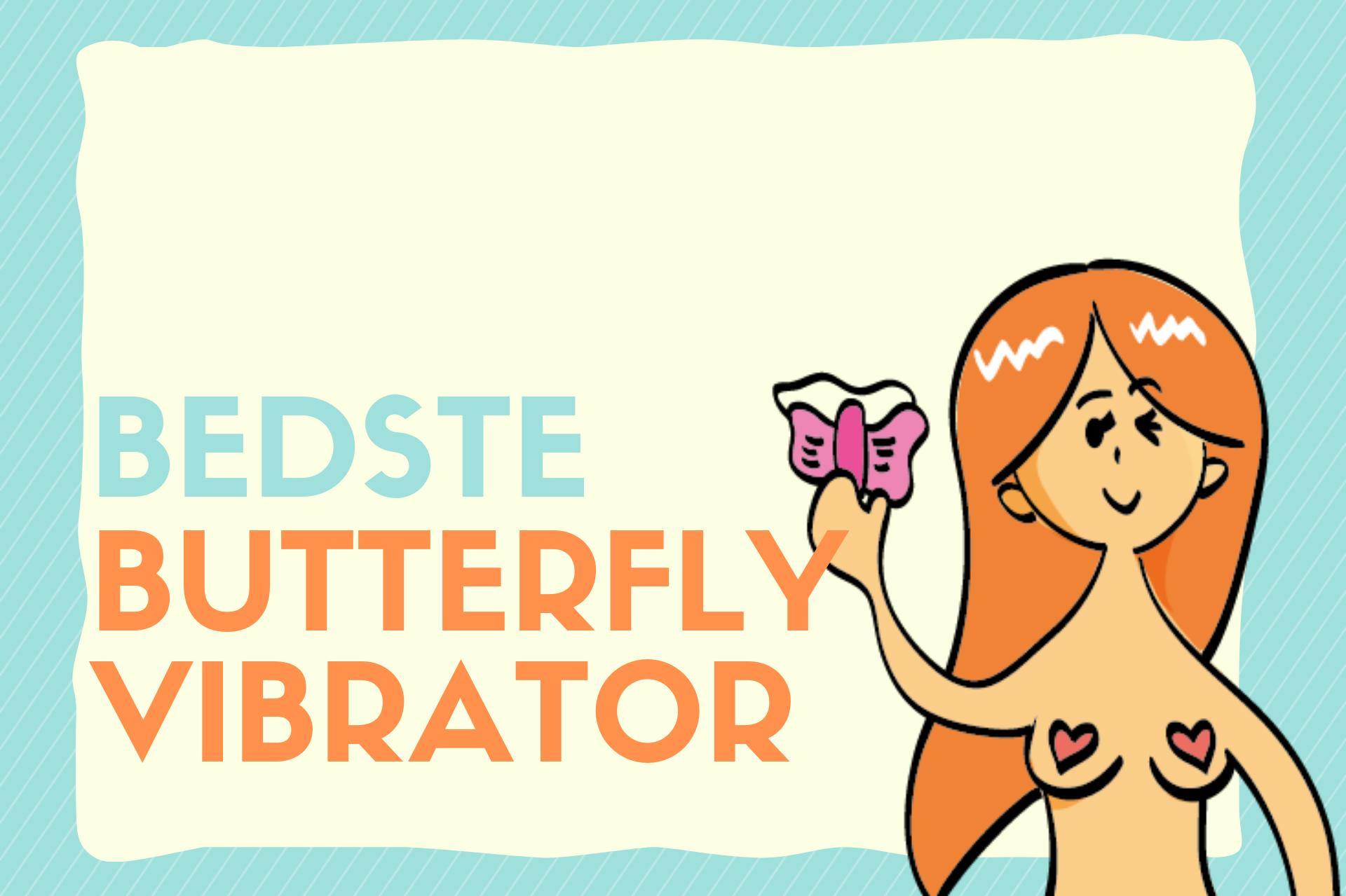 bedste butterfly vibrator