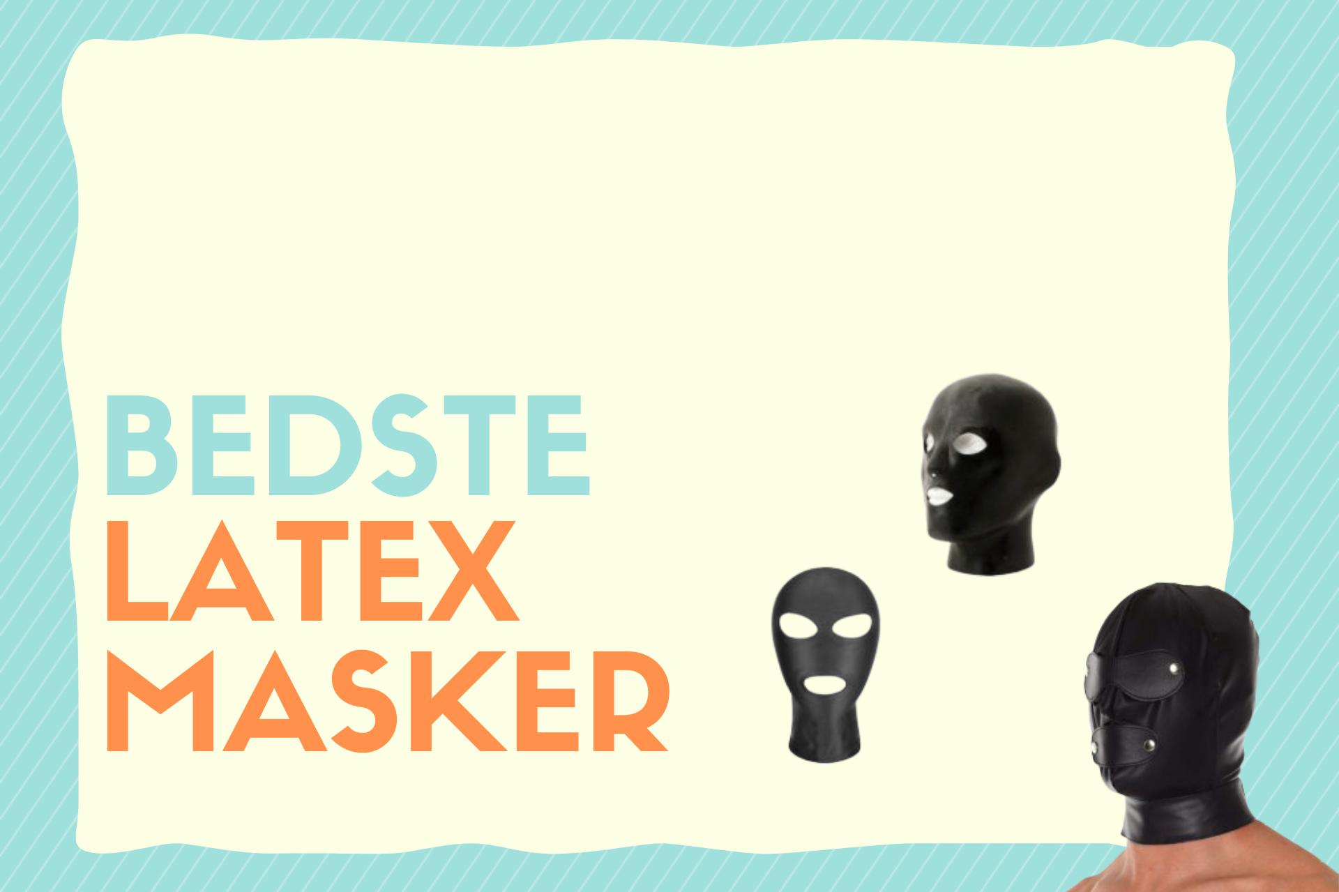 bedste latex masker