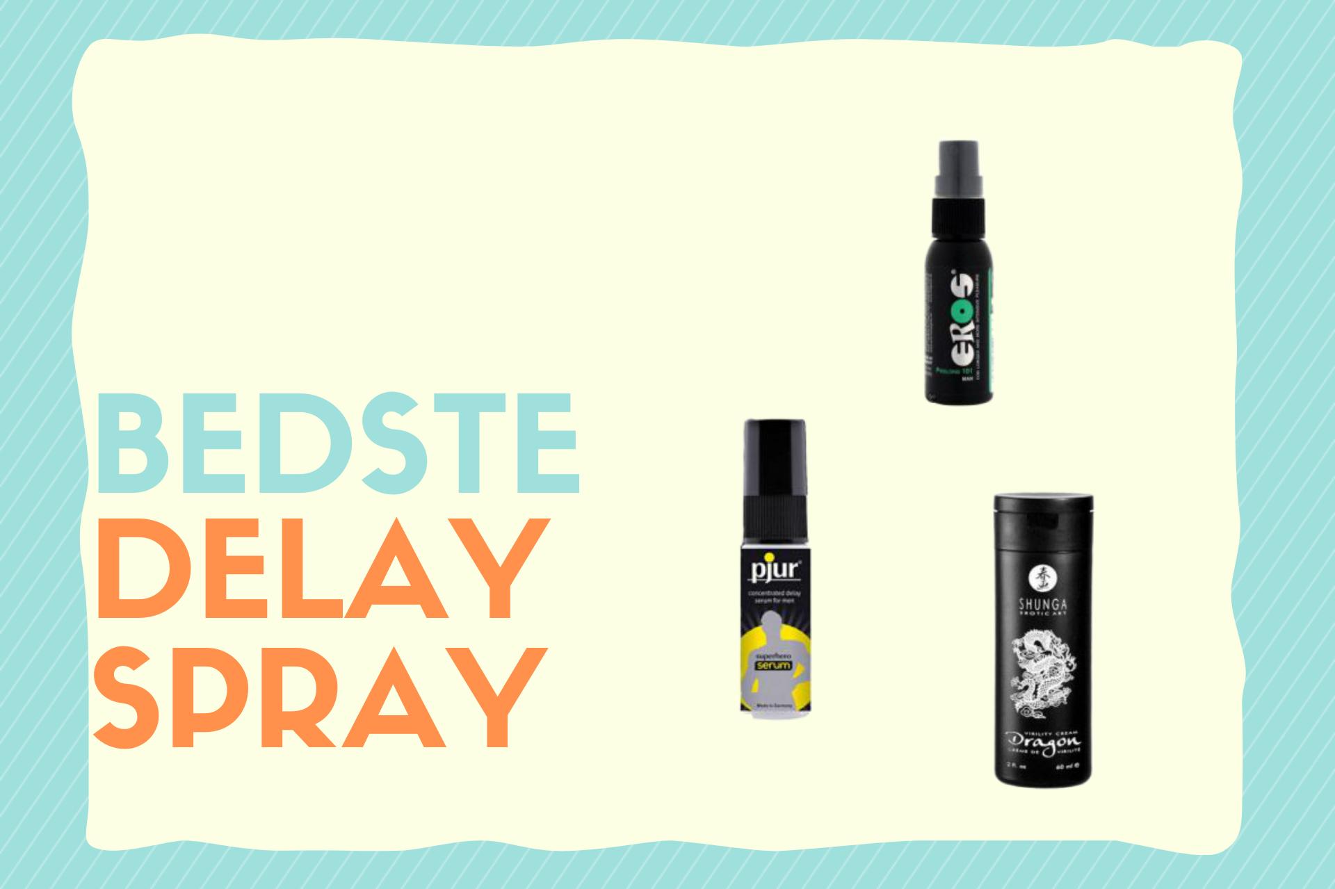 bedste delay spray