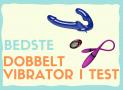 Dobbelt vibrator: Bedste i test