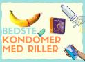Bedste kondomer med riller