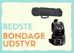 Bondage udstyr: Bedst i test