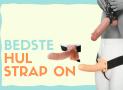 Hul Strapon – De 7 bedste i test