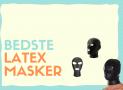 Fetish & sex maske: De bedste i test