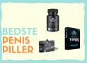Penis piller: De bedste i test