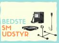 SM udstyr & produkter – Bedste i test