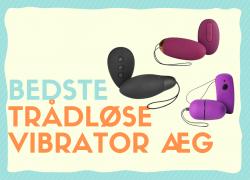 Trådløs vibrator æg: De bedste i test