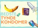 Bedste tynde kondomer